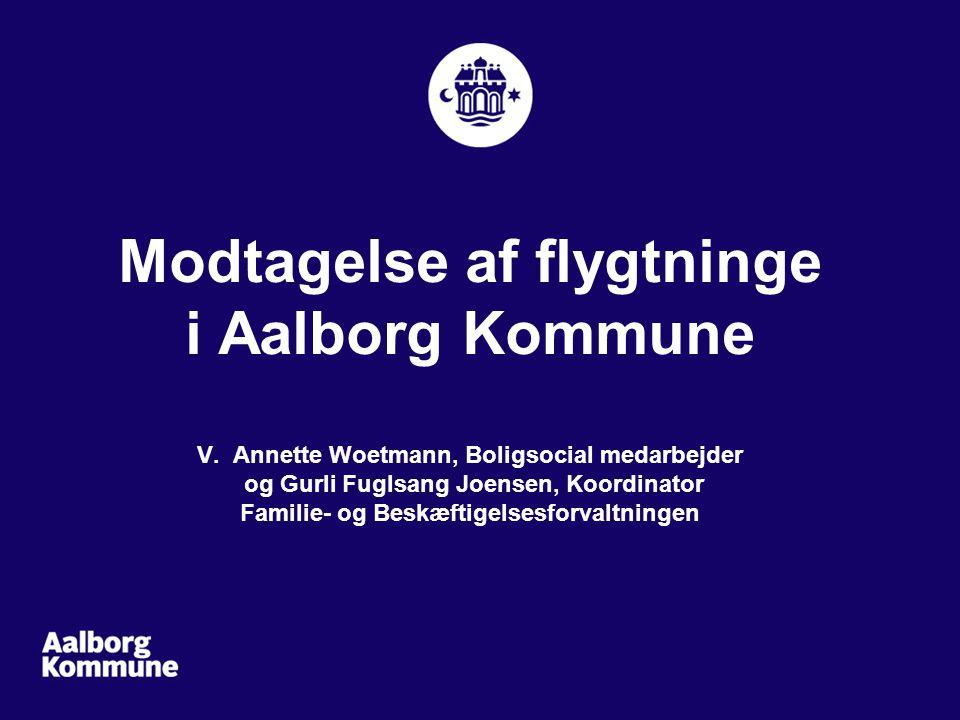 Modtagelse af flygtninge i Aalborg Kommune V.