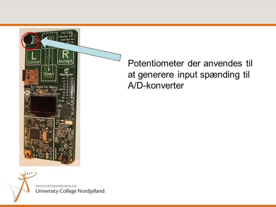 Potentiometer der anvendes til at generere input spænding til A/D-konverter