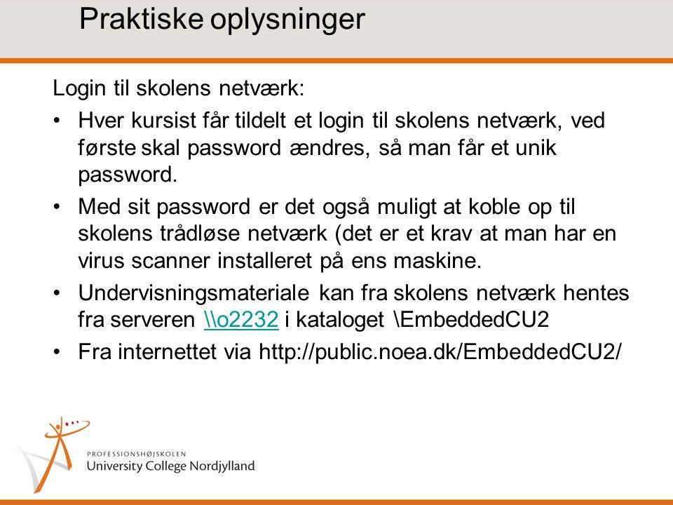 Praktiske oplysninger Login til skolens netværk: Hver kursist får tildelt et login til skolens netværk, ved første skal password ændres, så man får et unik password.