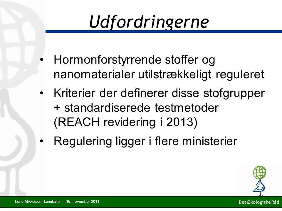 Udfordringerne Det Økologiske Råd Lone Mikkelsen, kemikalier – 16.
