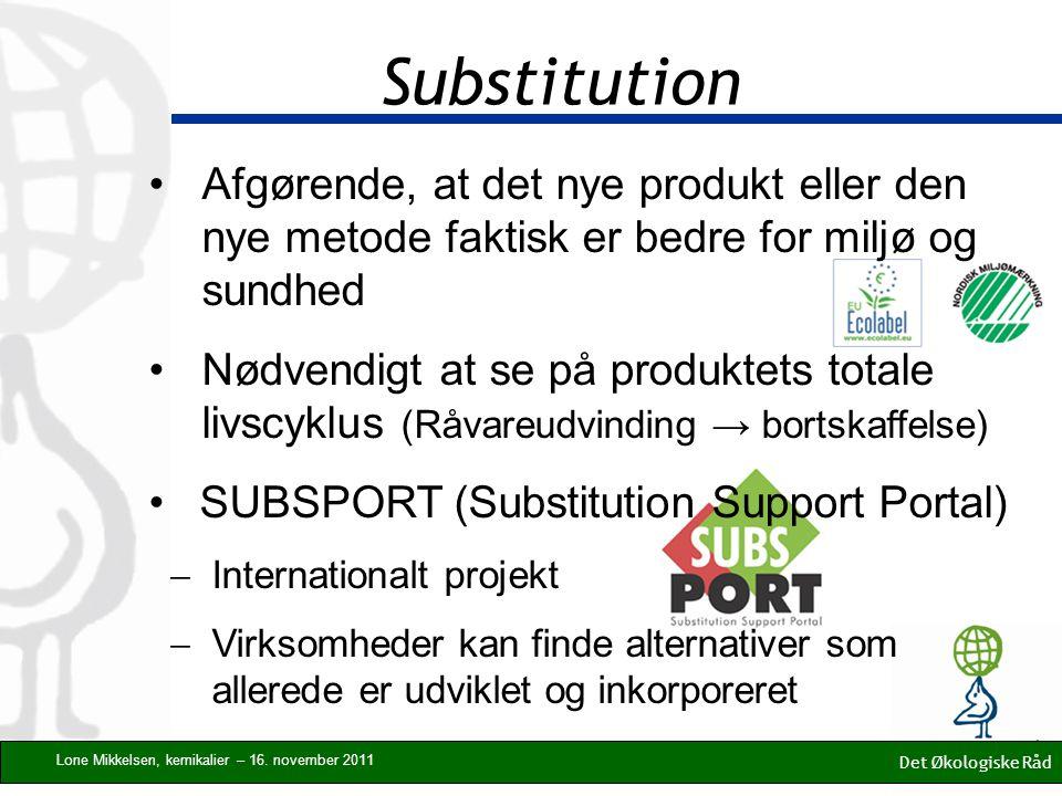 Substitution Det Økologiske Råd Lone Mikkelsen, kemikalier – 16.