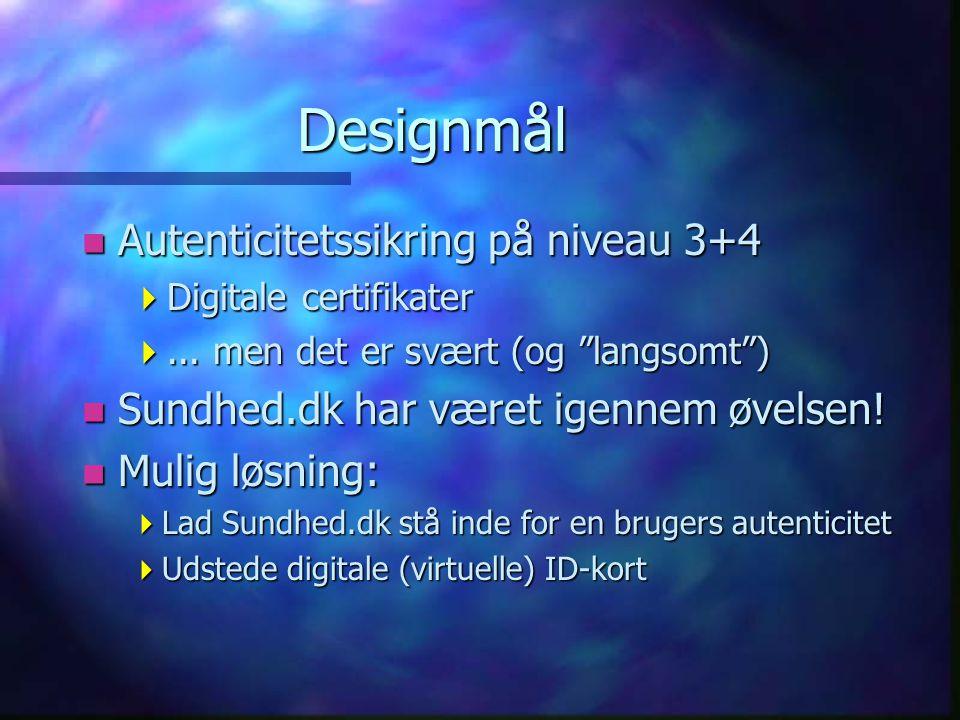 Designmål n Autenticitetssikring på niveau 3+4  Digitale certifikater ...