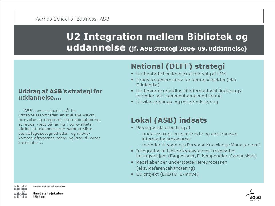 Aarhus School of Business, ASB U2 Integration mellem Bibliotek og uddannelse (jf.