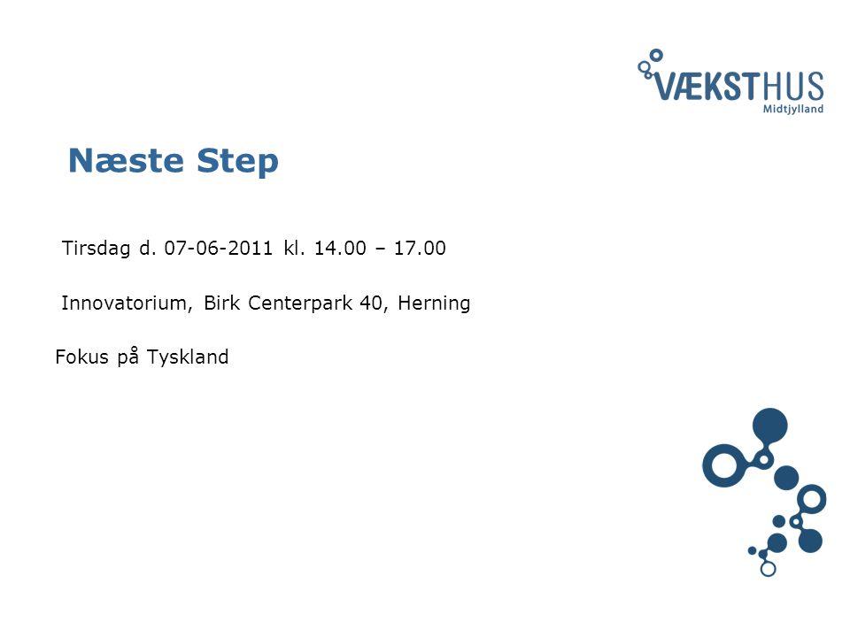 Næste Step Tirsdag d. 07-06-2011 kl.