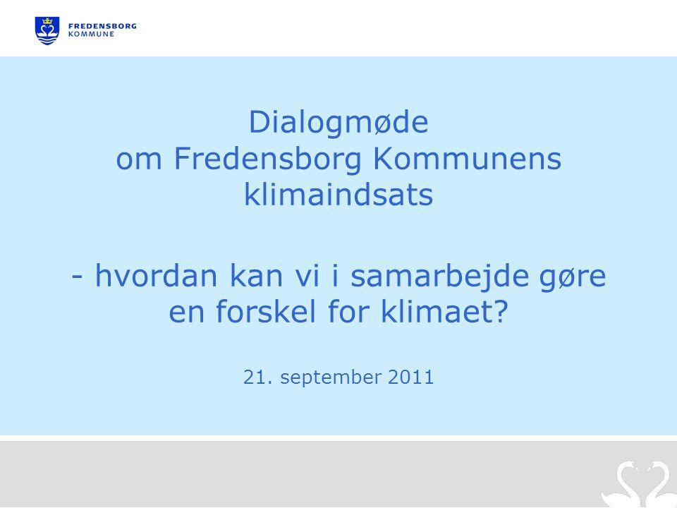 Dialogmøde om Fredensborg Kommunens klimaindsats - hvordan kan vi i samarbejde gøre en forskel for klimaet.
