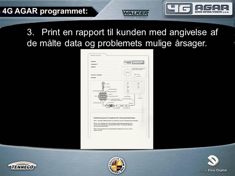 3.Print en rapport til kunden med angivelse af de målte data og problemets mulige årsager.