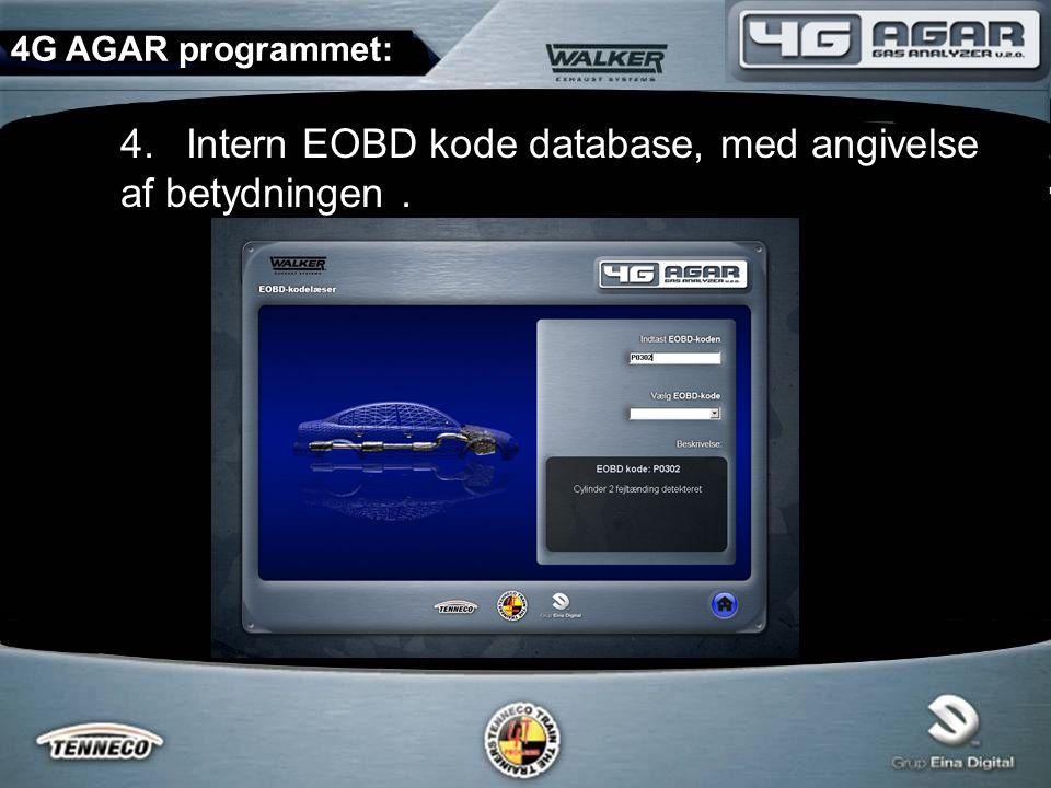 4.Intern EOBD kode database, med angivelse af betydningen. 4G AGAR programmet: