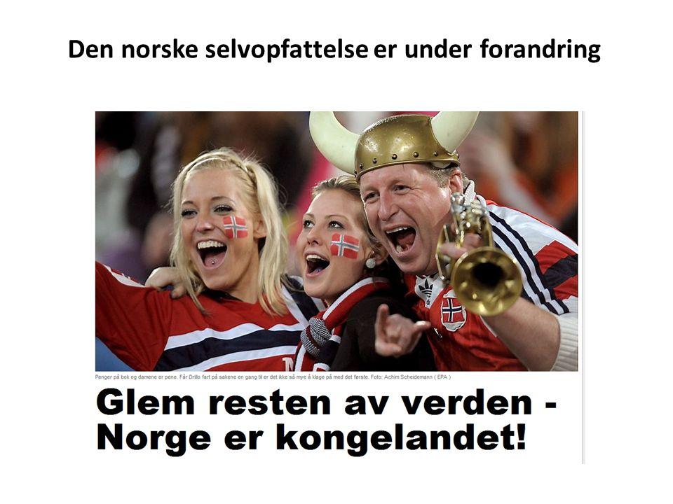 Den norske selvopfattelse er under forandring