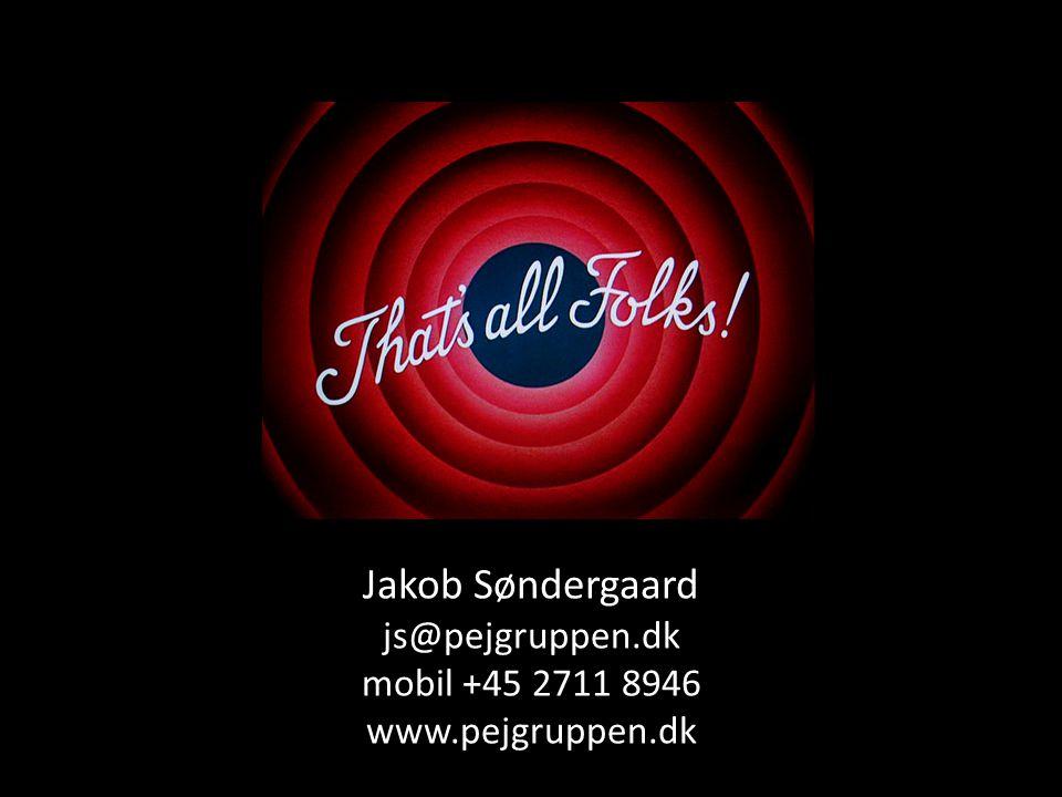 Jakob Søndergaard js@pejgruppen.dk mobil +45 2711 8946 www.pejgruppen.dk