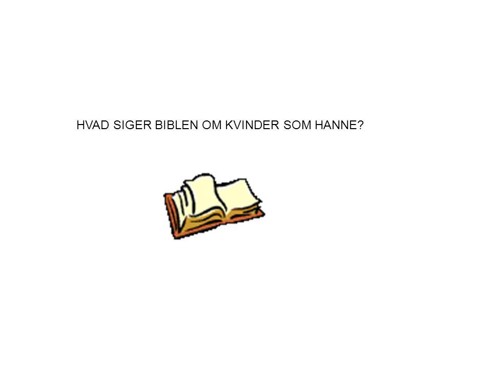 HVAD SIGER BIBLEN OM KVINDER SOM HANNE