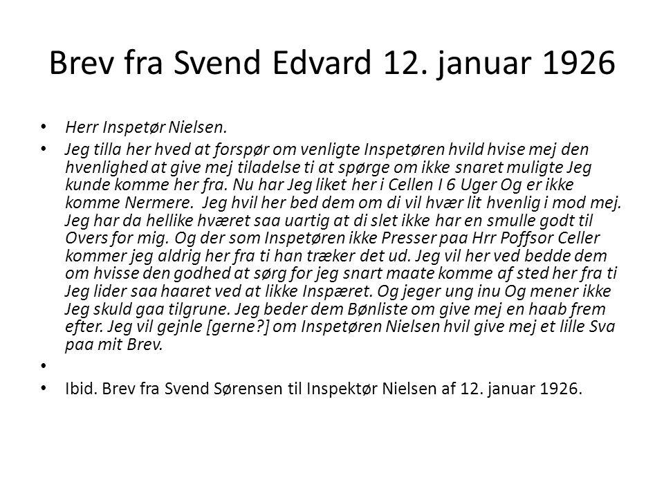 Brev fra Svend Edvard 12. januar 1926 Herr Inspetør Nielsen.