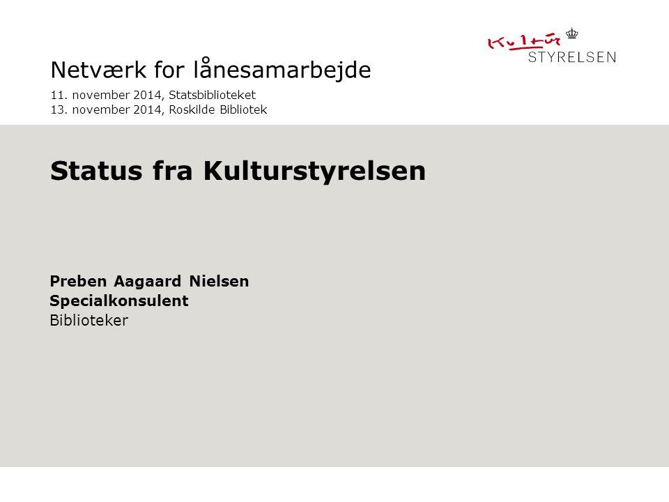 Netværk for lånesamarbejde Preben Aagaard Nielsen Specialkonsulent Biblioteker Indsæt kontaktinfo på sidste slide, hvis du ønsker dette.