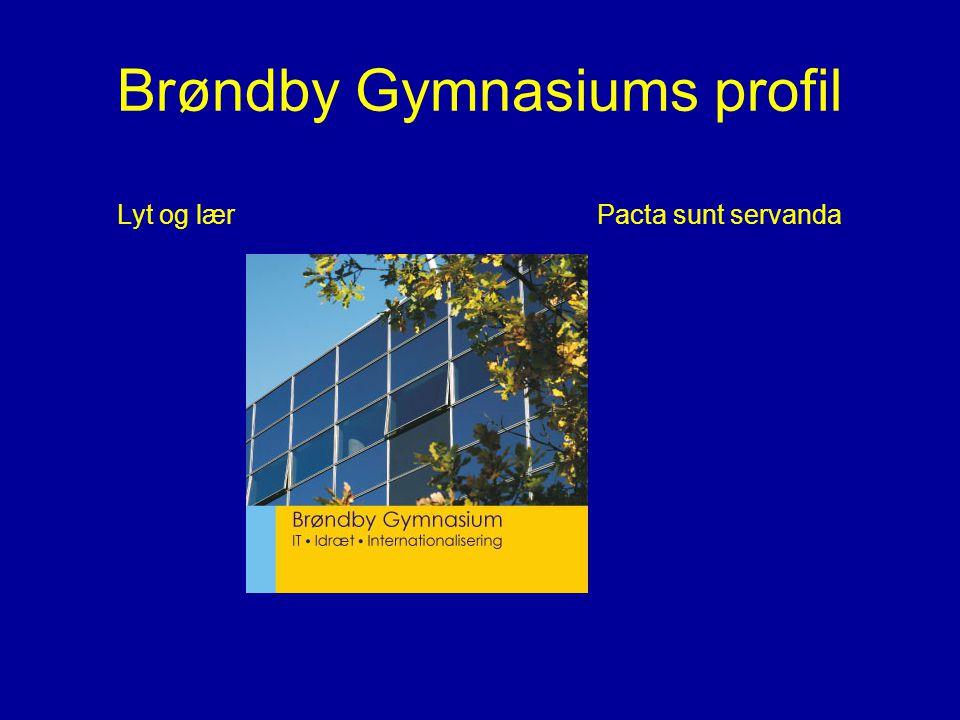 Brøndby Gymnasiums profil Lyt og lær Pacta sunt servanda