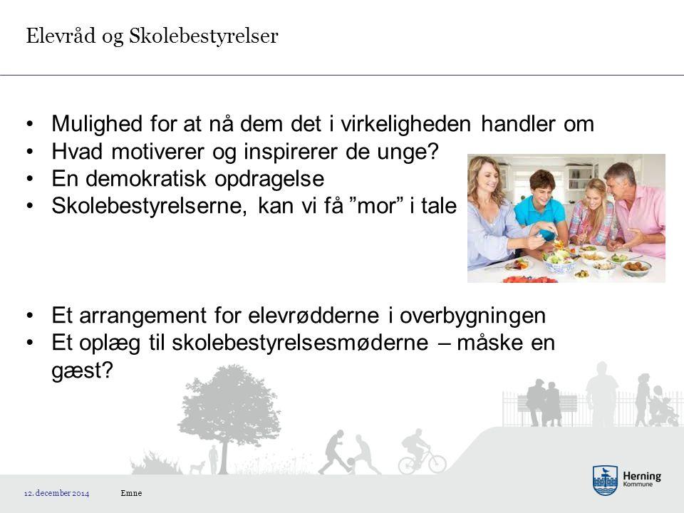 Elevråd og Skolebestyrelser Emne 12.