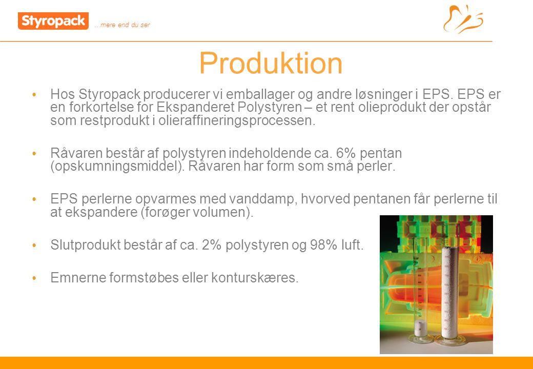 …mere end du ser 4 Produktion Hos Styropack producerer vi emballager og andre løsninger i EPS.
