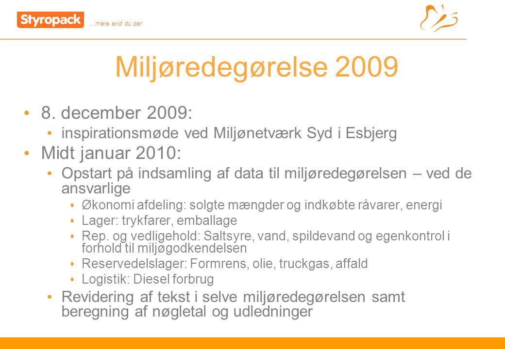 …mere end du ser 8 Miljøredegørelse 2009 8.