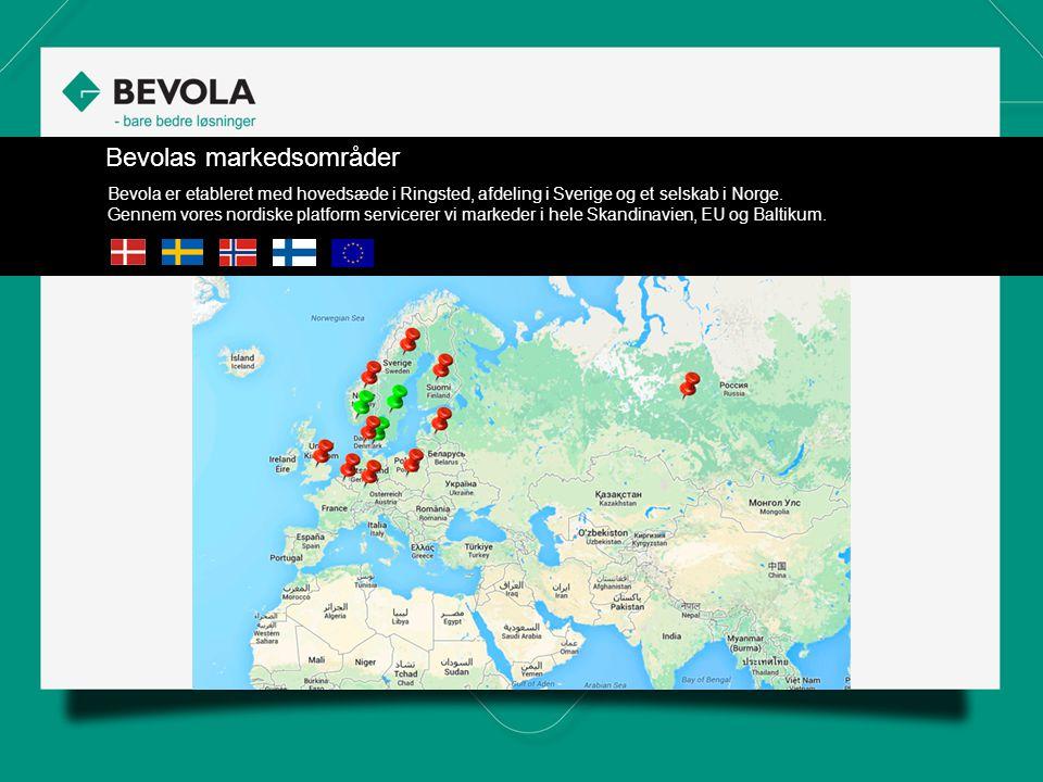 Bevolas markedsområder Bevola er etableret med hovedsæde i Ringsted, afdeling i Sverige og et selskab i Norge.