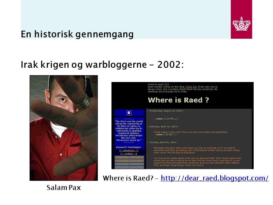 En historisk gennemgang Irak krigen og warbloggerne - 2002: Salam Pax Where is Raed.