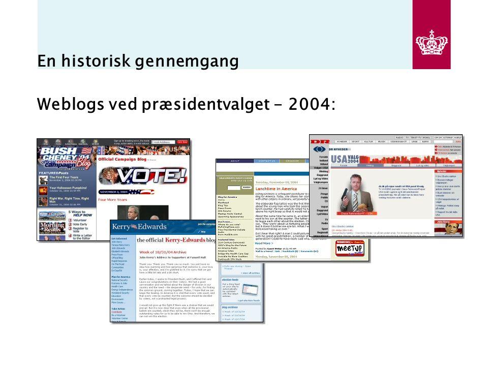 En historisk gennemgang Weblogs ved præsidentvalget - 2004: