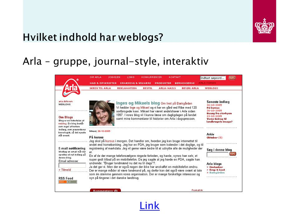 Hvilket indhold har weblogs Arla – gruppe, journal-style, interaktiv Link
