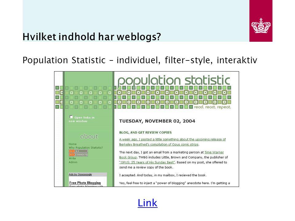 Hvilket indhold har weblogs Population Statistic – individuel, filter-style, interaktiv Link