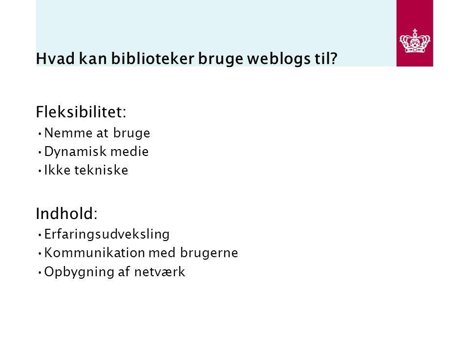 Hvad kan biblioteker bruge weblogs til.