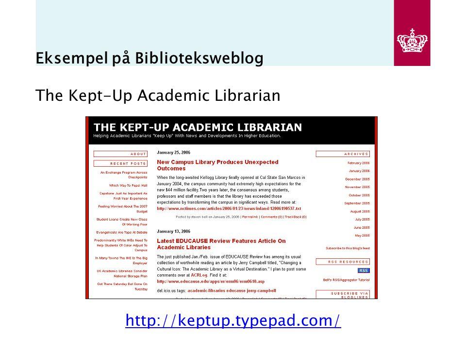 Eksempel på Biblioteksweblog The Kept-Up Academic Librarian http://keptup.typepad.com/