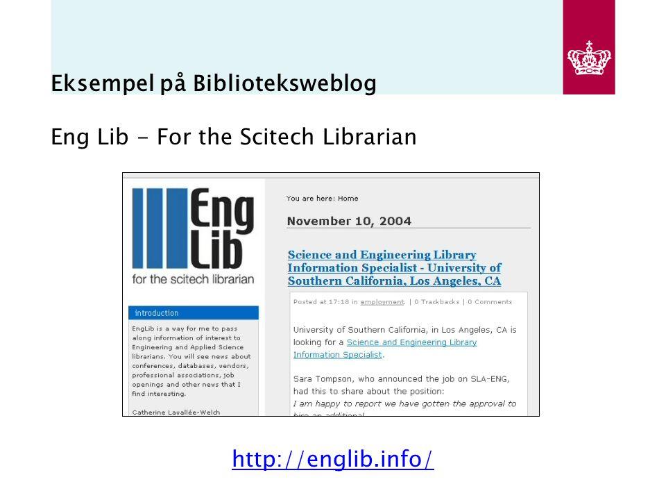 Eksempel på Biblioteksweblog Eng Lib - For the Scitech Librarian http://englib.info/