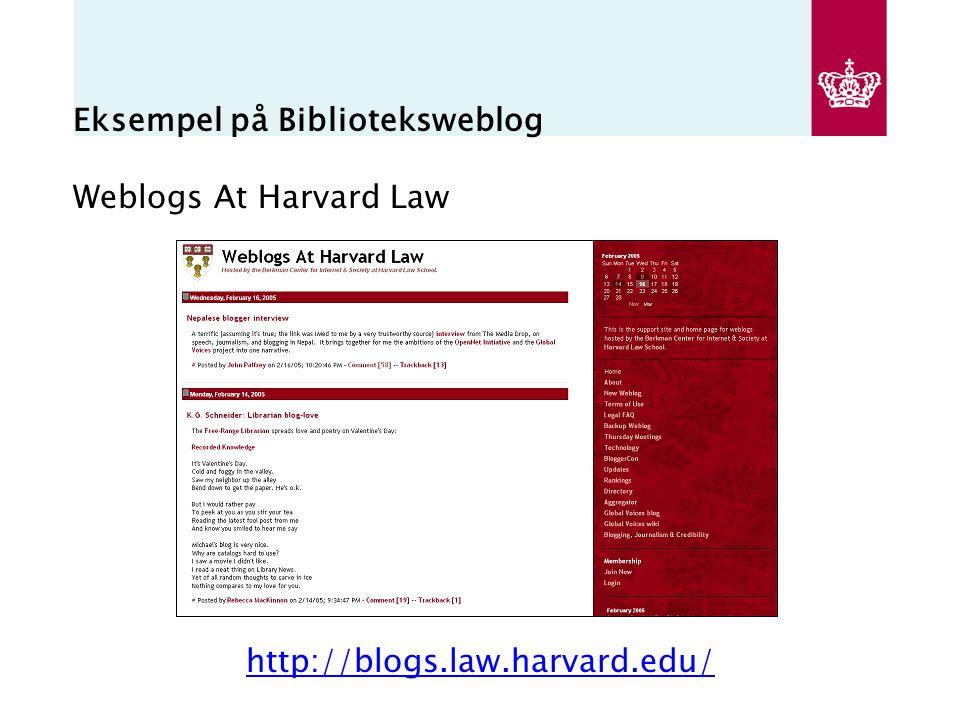 Eksempel på Biblioteksweblog Weblogs At Harvard Law http://blogs.law.harvard.edu/