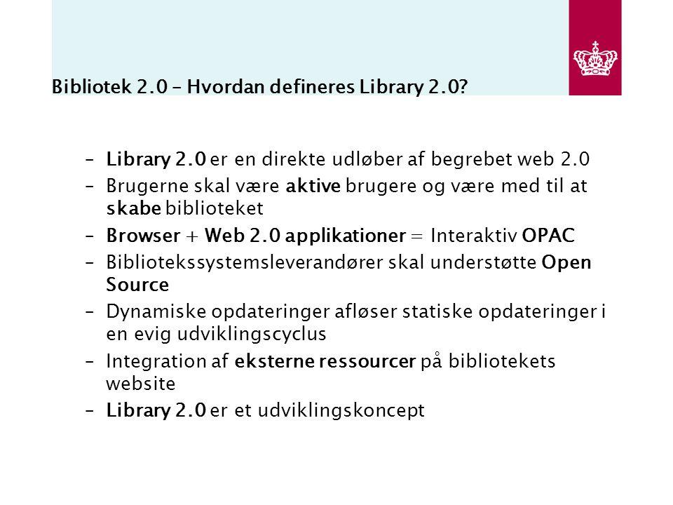 Bibliotek 2.0 – Hvordan defineres Library 2.0.