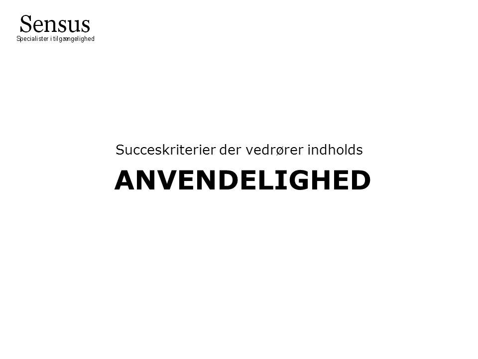 ANVENDELIGHED Succeskriterier der vedrører indholds