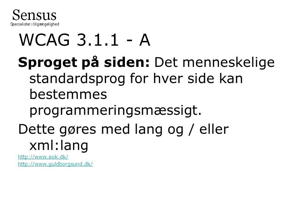 WCAG 3.1.1 - A Sproget på siden: Det menneskelige standardsprog for hver side kan bestemmes programmeringsmæssigt.