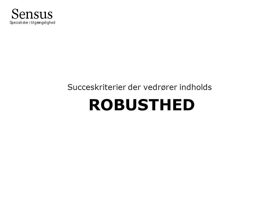ROBUSTHED Succeskriterier der vedrører indholds