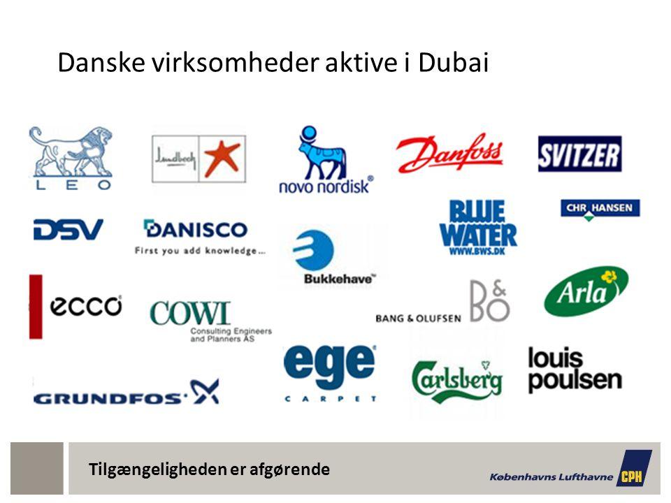 Danske virksomheder aktive i Dubai Tilgængeligheden er afgørende