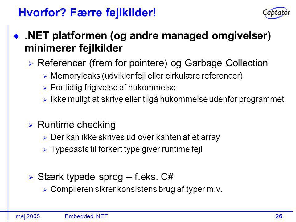 maj 2005Embedded.NET26 Hvorfor.