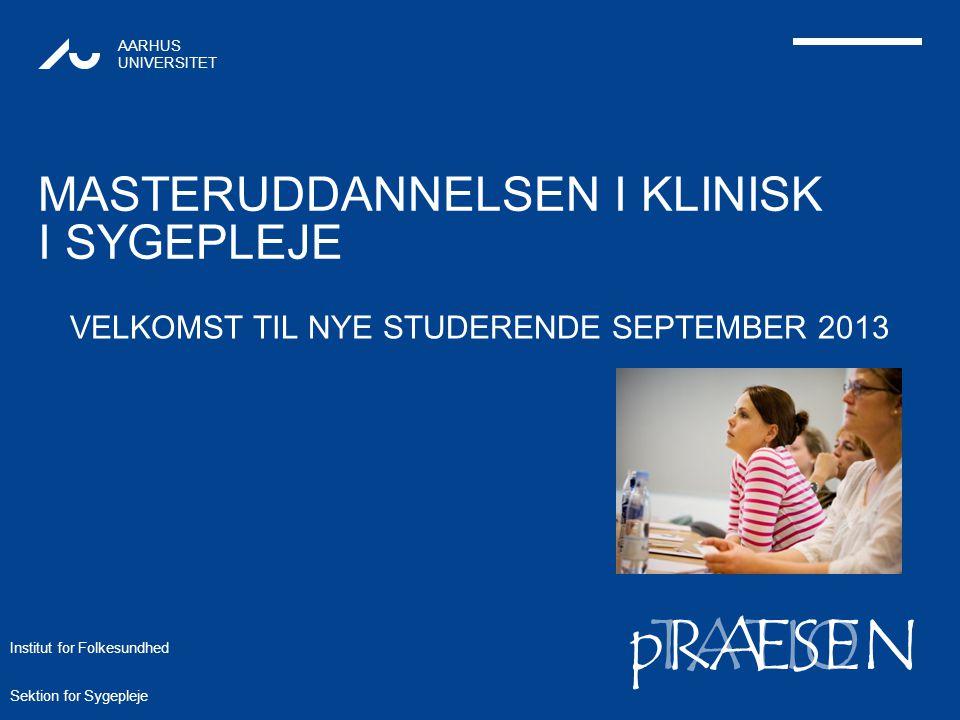 TATIONpRÆSEN AARHUS UNIVERSITET Institut for Folkesundhedcand.cur.