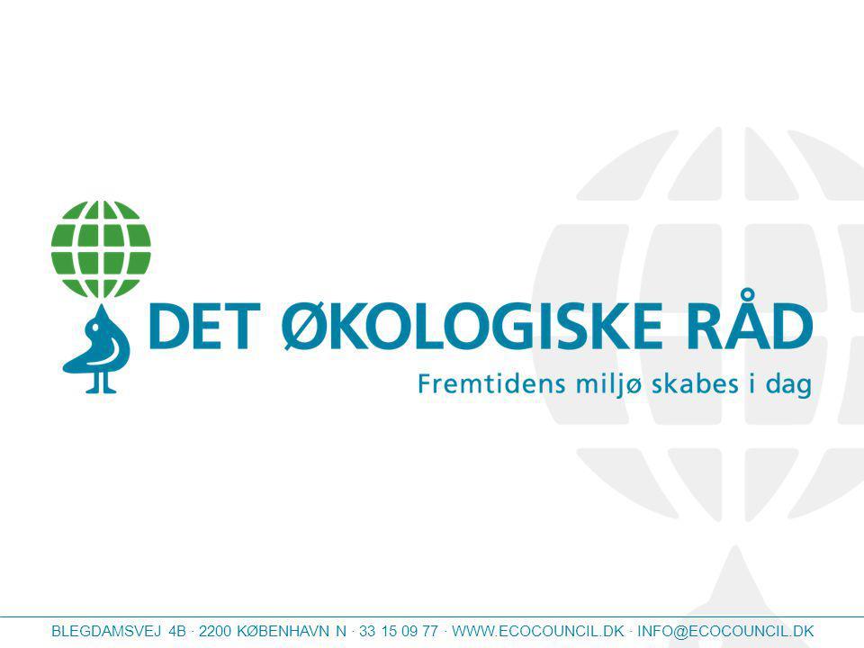BLEGDAMSVEJ 4B · 2200 KØBENHAVN N · 33 15 09 77 · WWW.ECOCOUNCIL.DK · INFO@ECOCOUNCIL.DK