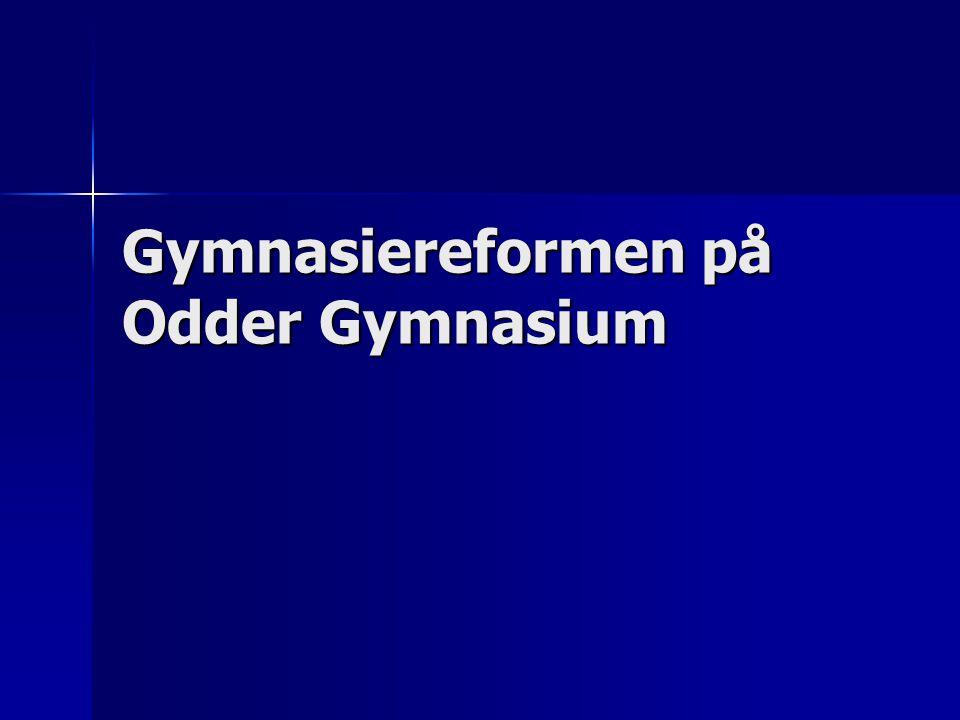 Gymnasiereformen på Odder Gymnasium