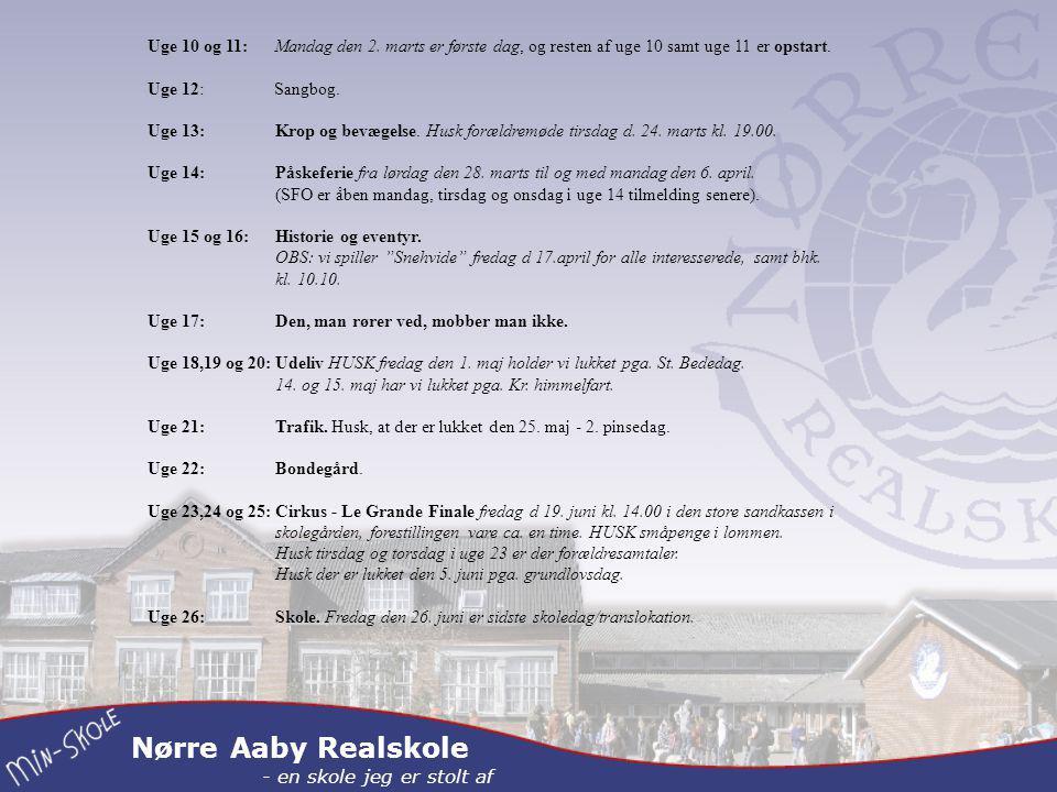 Nørre Aaby Realskole - en skole jeg er stolt af Uge 10 og 11: Mandag den 2.