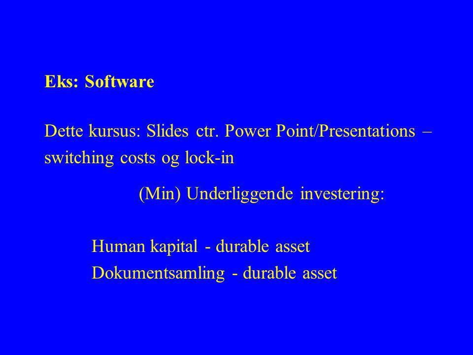 Eks: Software Dette kursus: Slides ctr.