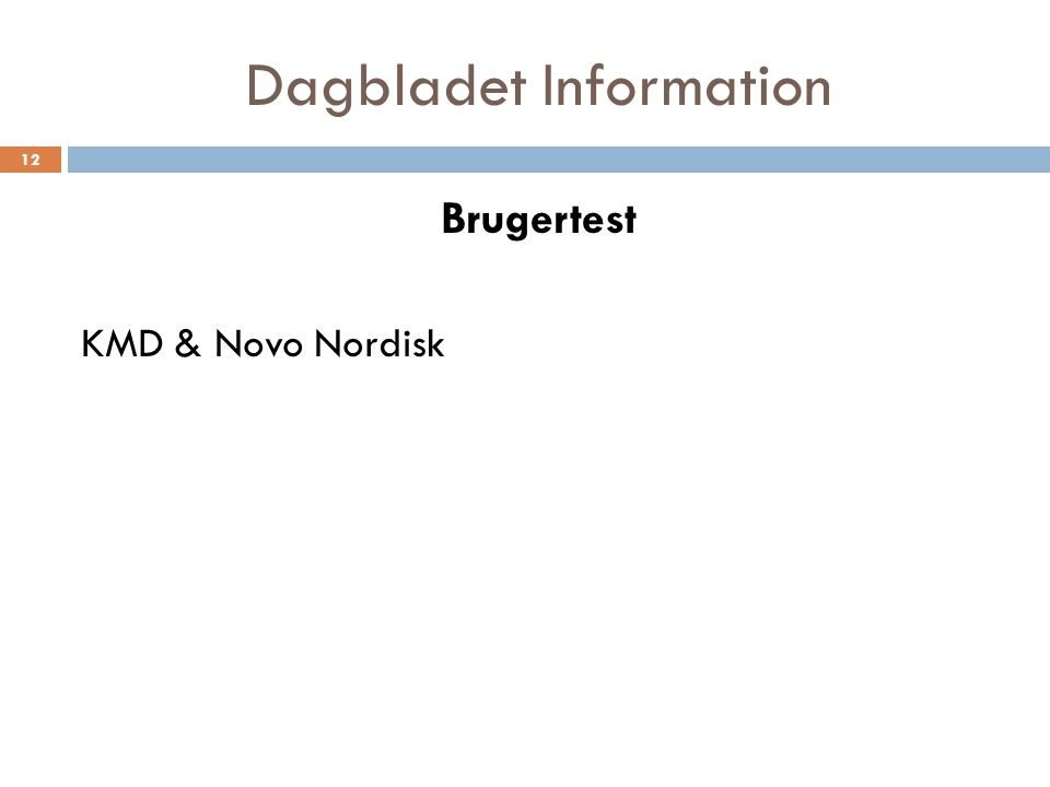 Dagbladet Information Brugertest KMD & Novo Nordisk 12