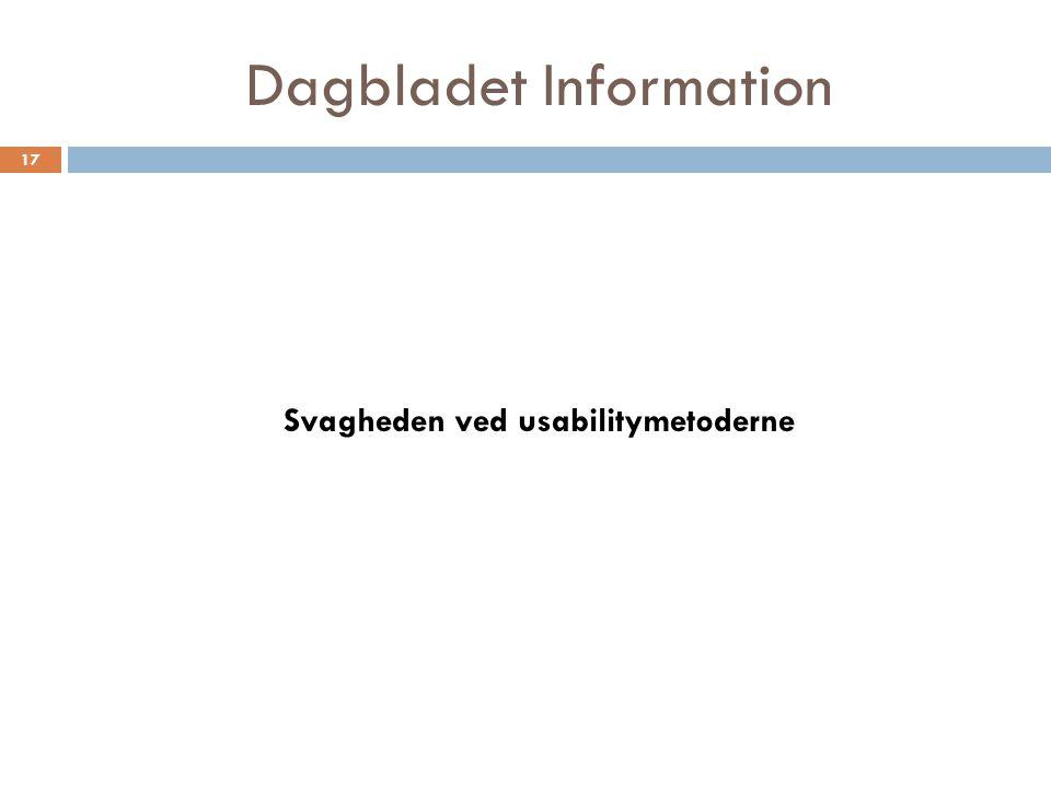 Dagbladet Information Svagheden ved usabilitymetoderne 17