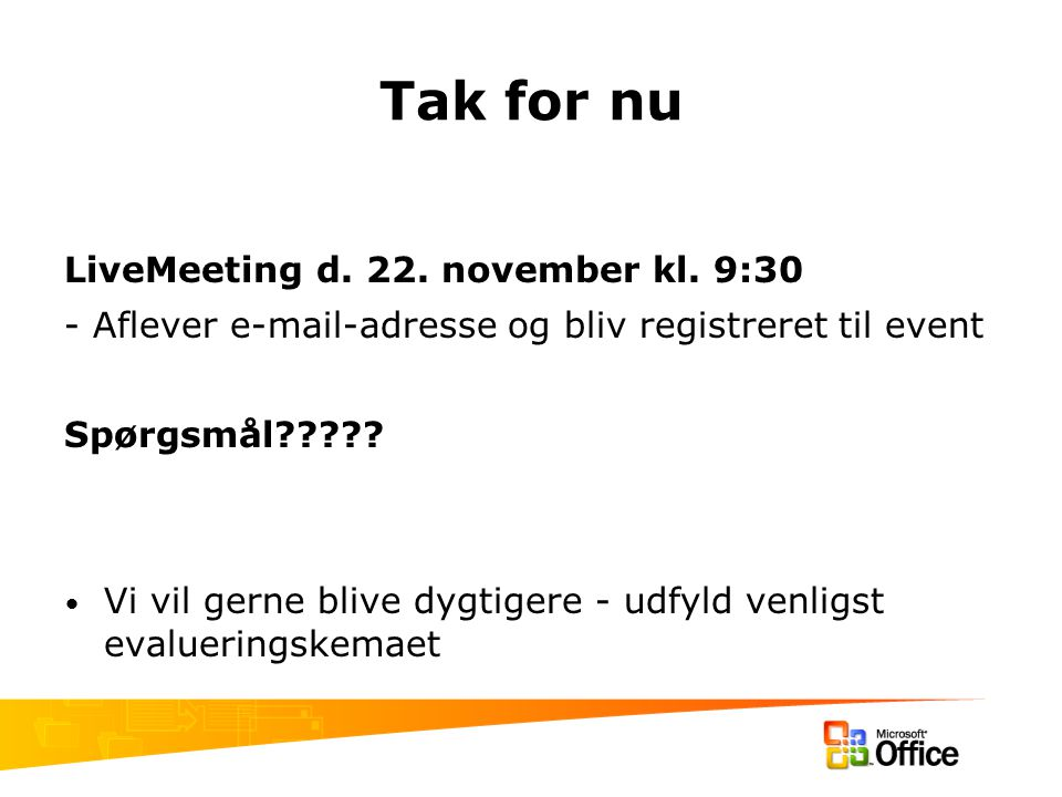 Tak for nu LiveMeeting d. 22. november kl.