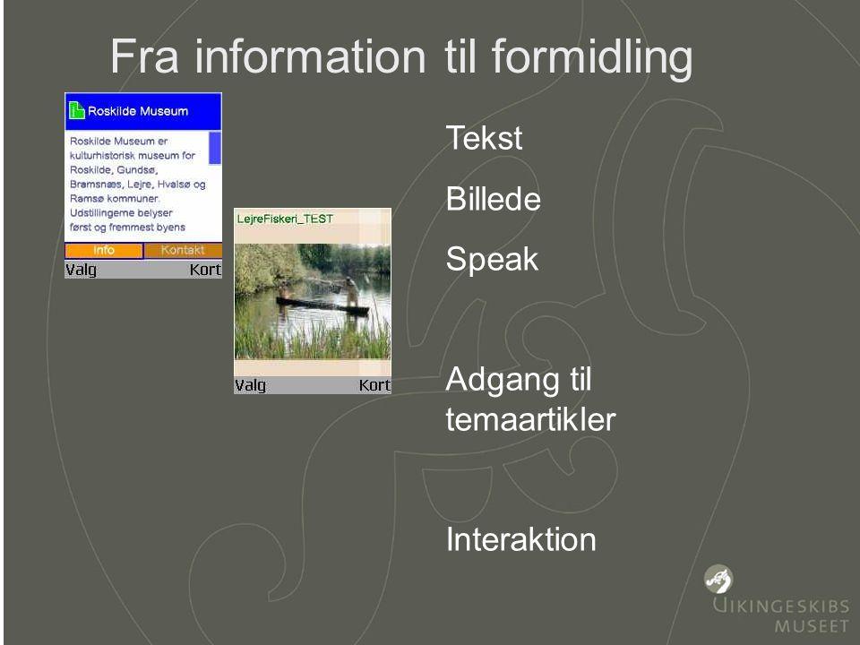 KAscr.jpg selvejende institution Vikingeskibsmuseet Hvordan virker det Informationer kommer frem