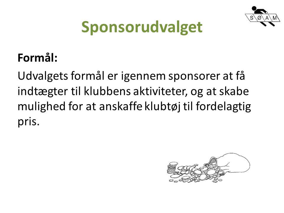 Sponsorudvalget Formål: Udvalgets formål er igennem sponsorer at få indtægter til klubbens aktiviteter, og at skabe mulighed for at anskaffe klubtøj til fordelagtig pris.