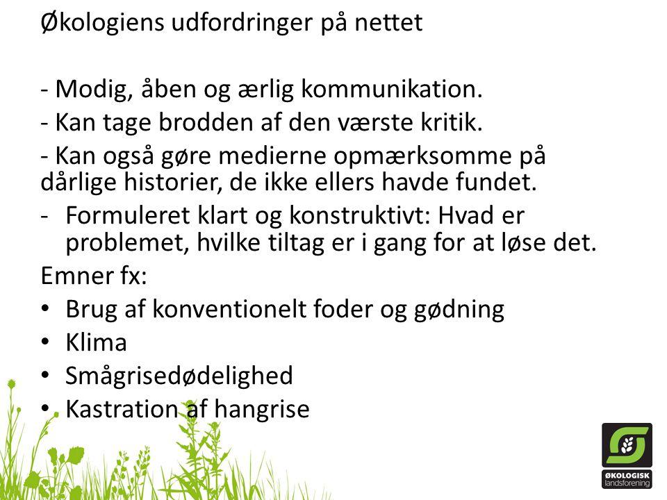 Økologiens udfordringer på nettet - Modig, åben og ærlig kommunikation.