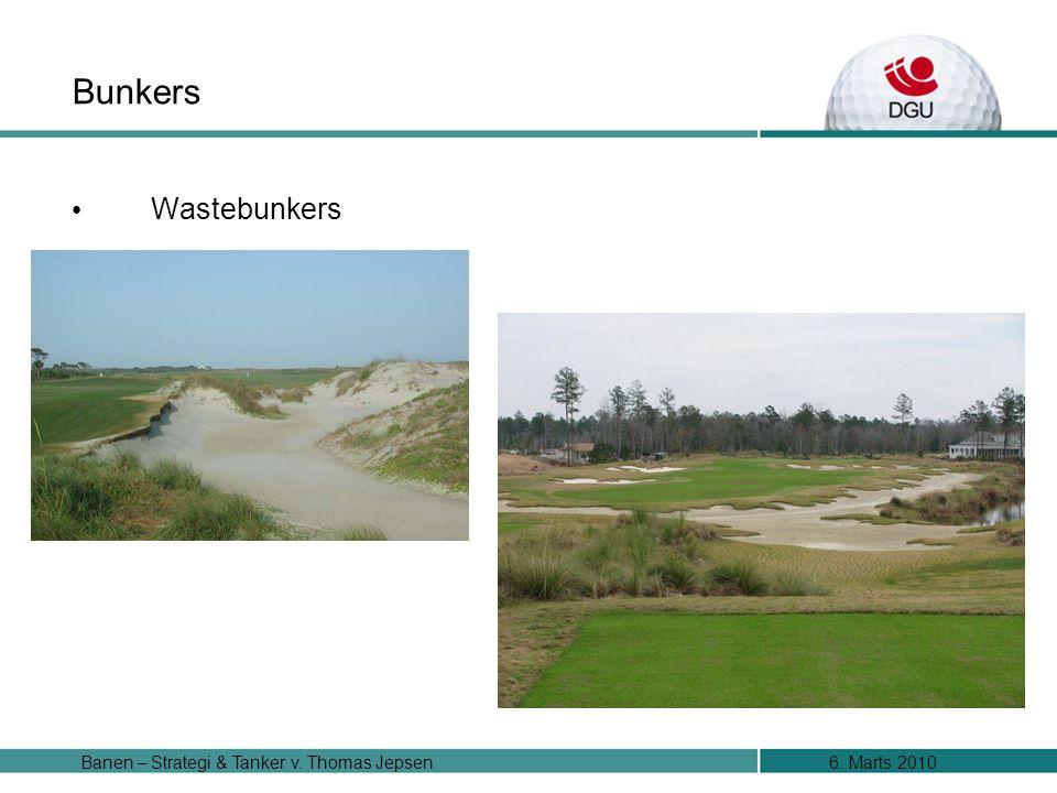 6. Marts 2010Banen – Strategi & Tanker v. Thomas Jepsen Bunkers Wastebunkers