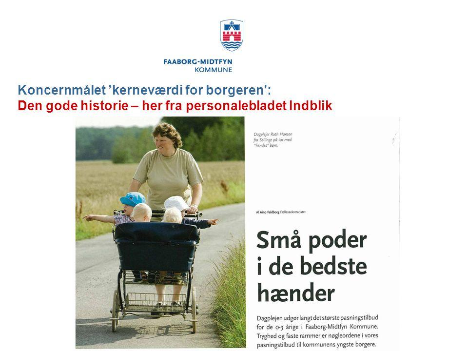 Koncernmålet 'kerneværdi for borgeren': Den gode historie – her fra personalebladet Indblik