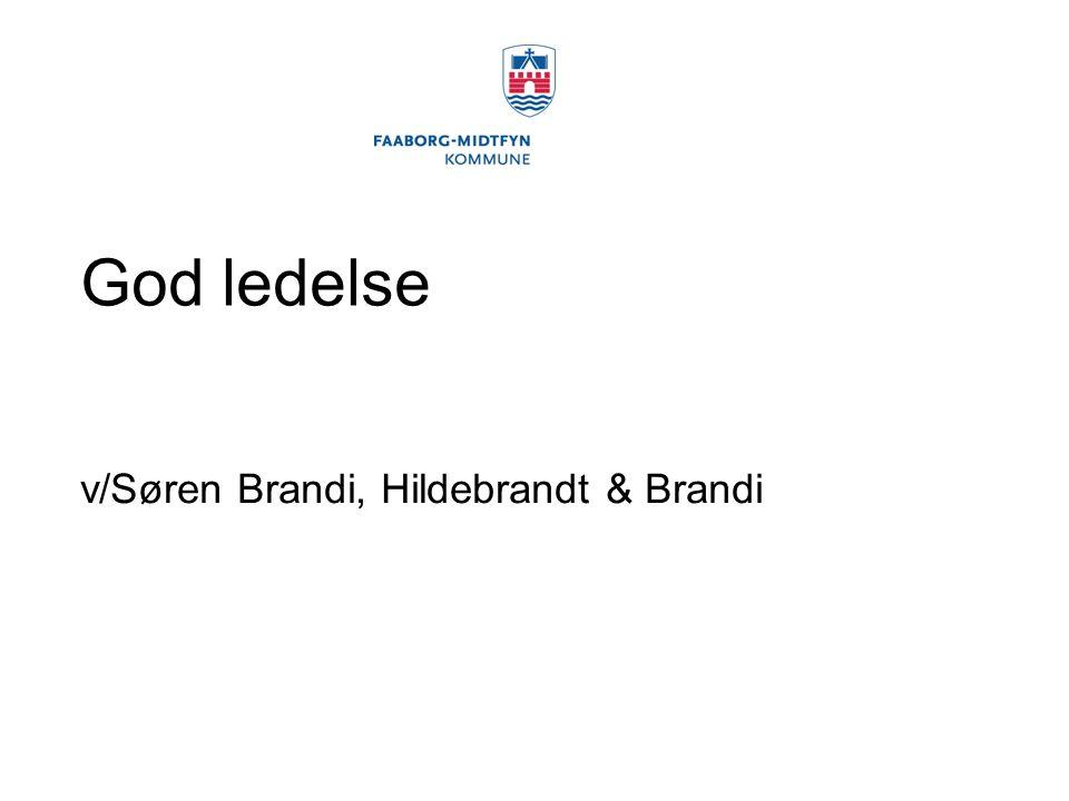 God ledelse v/Søren Brandi, Hildebrandt & Brandi