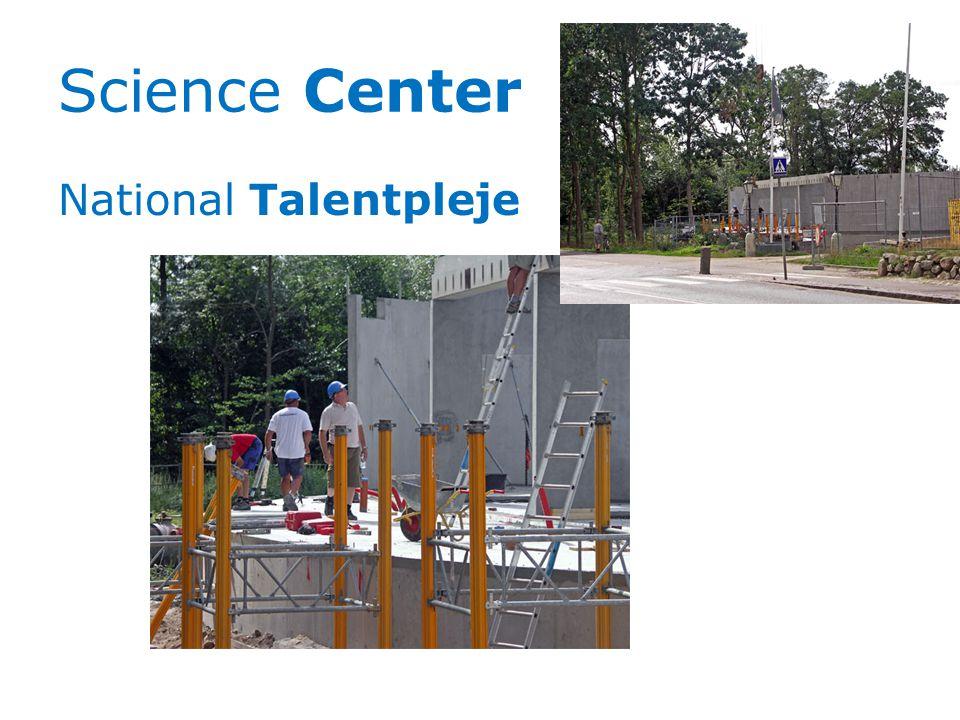 Science Center National Talentpleje